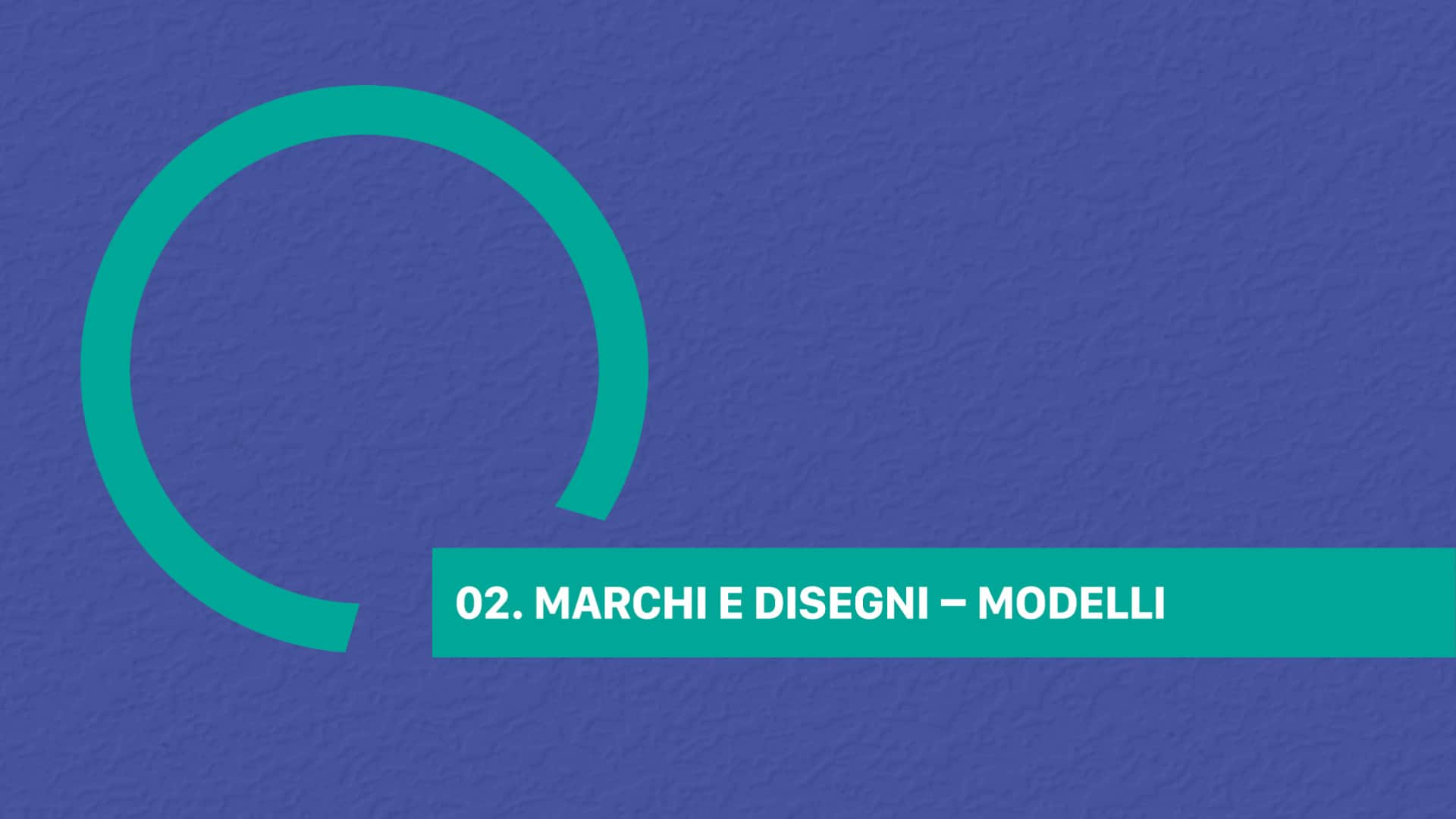 02. MARCHI E DISEGNI - MODELLI