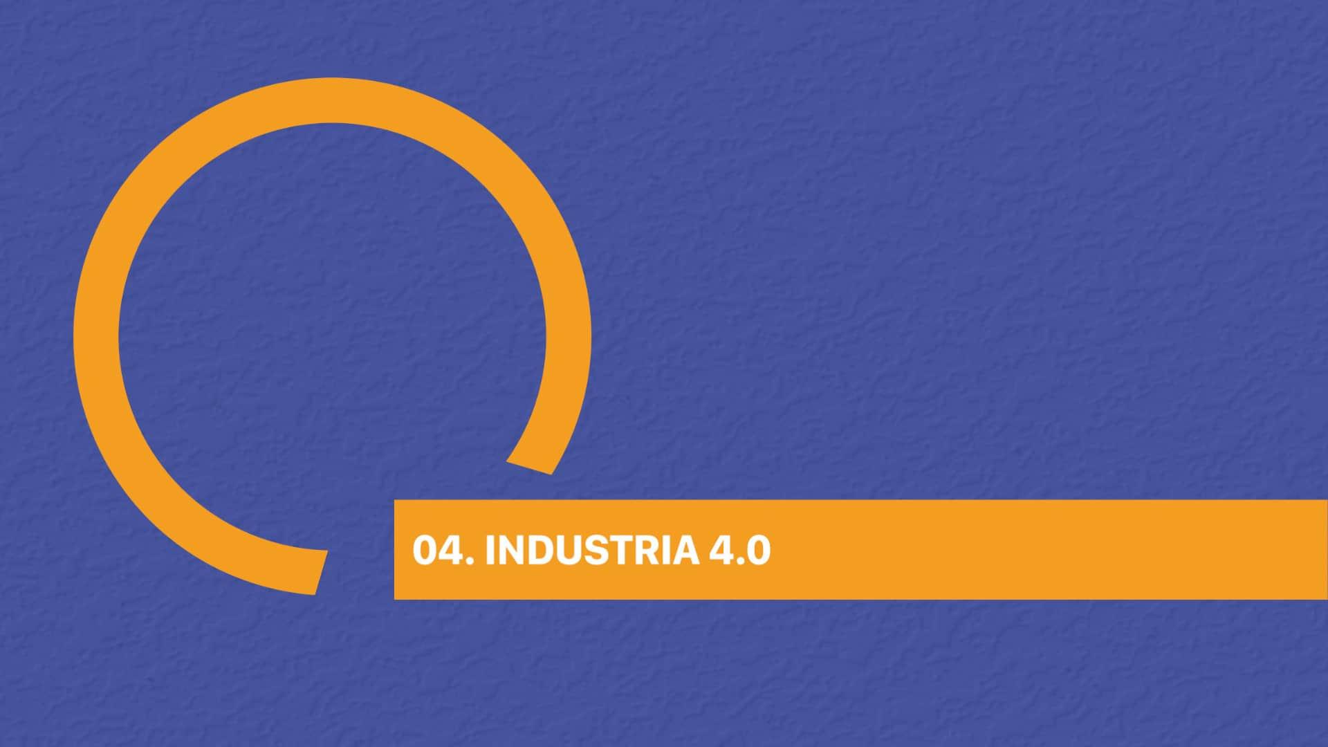 04. INDUSTRIA 4.0