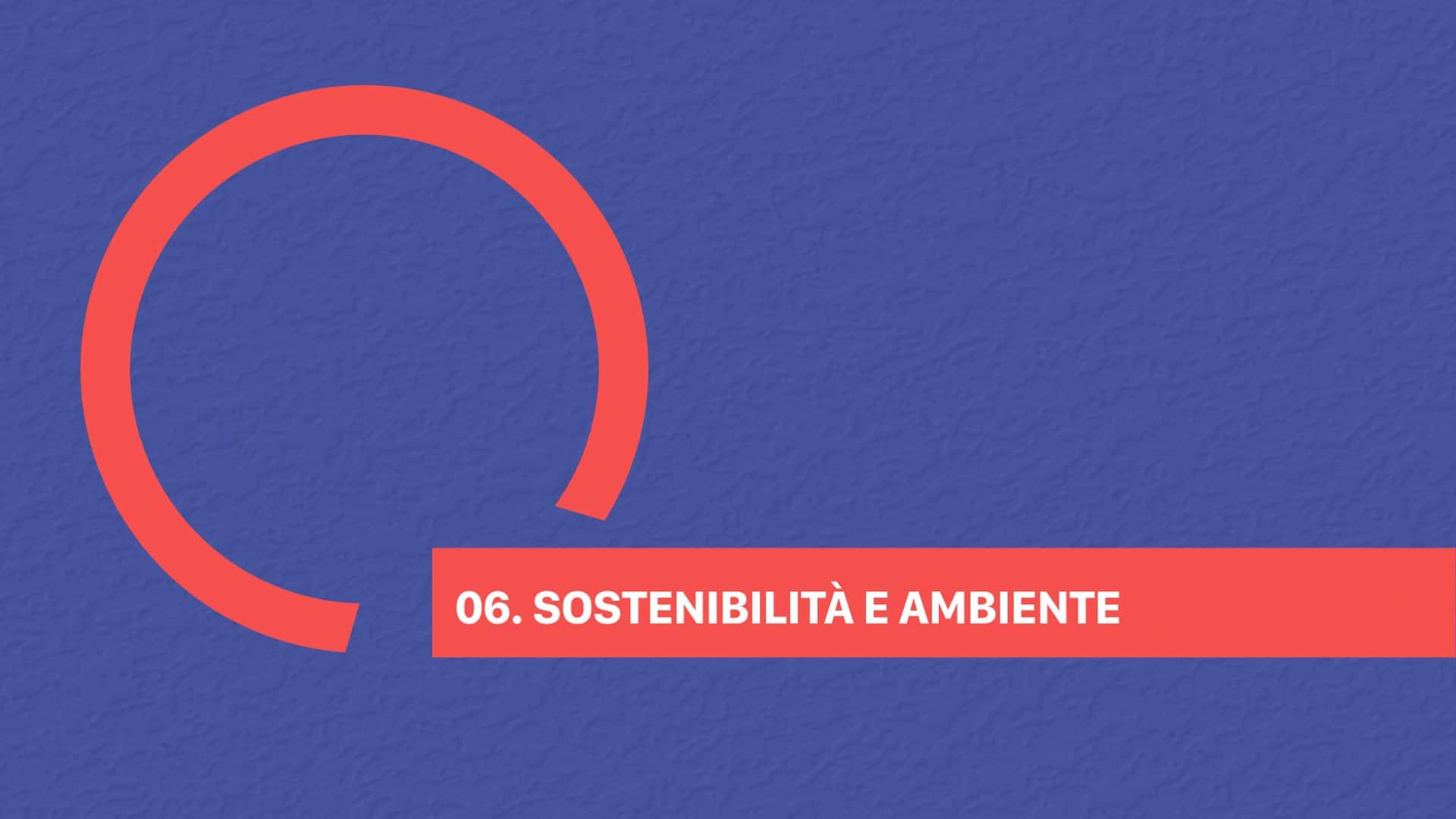 06 SOSTENIBILITÀ E AMBIENTE